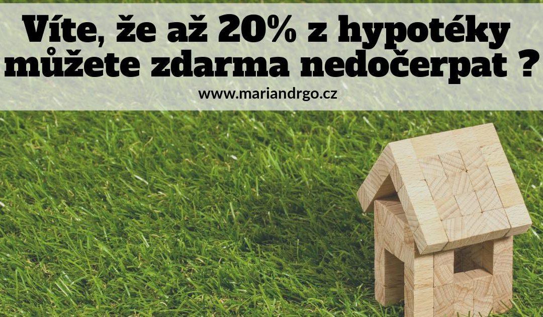 Nedočerpání hypotéky